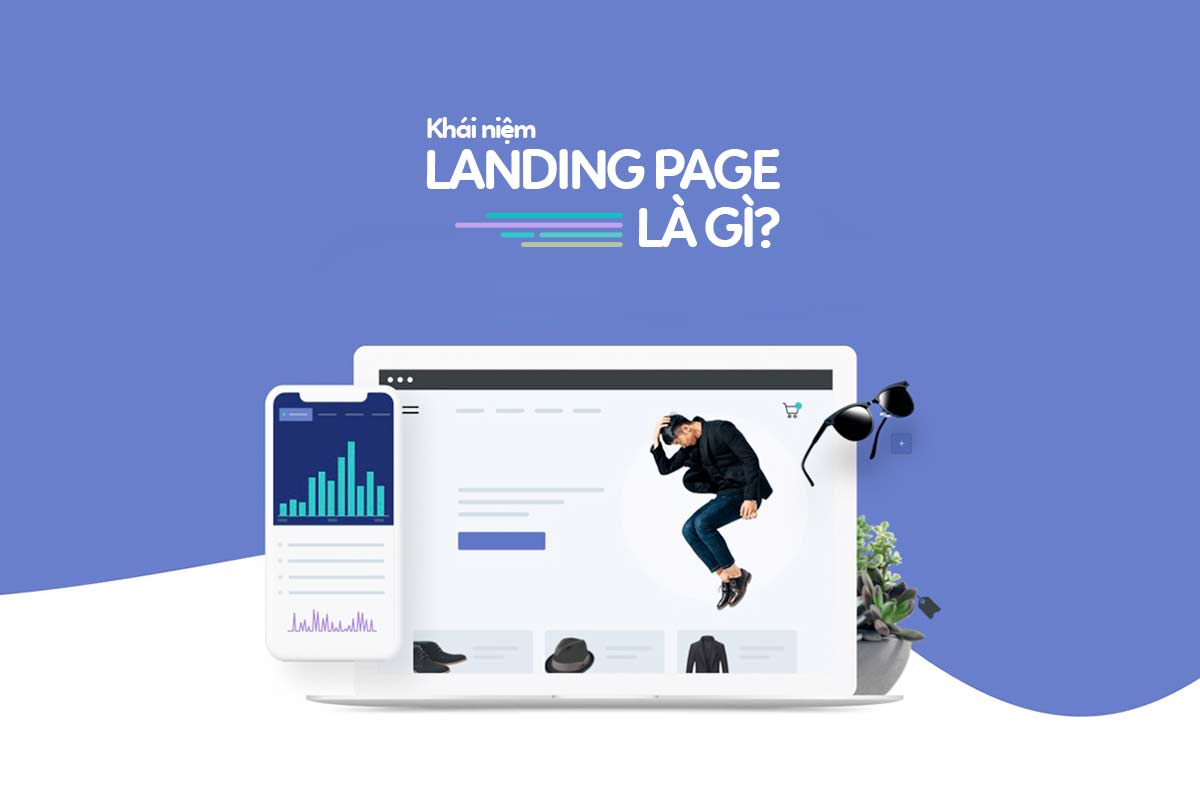 Landing Page đa dạng và có nhiều kiểu